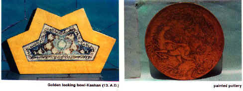 Golden looking bowl- Kashan (13 A.D.)            Painted pottery